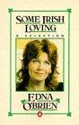 O'Brien, Edna: Some Irish Loving