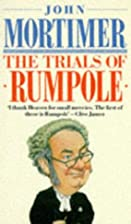 The Trials of Rumpole by John Mortimer