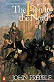 Prebble, John: Lion In the North: A Personal View of Scotland's History
