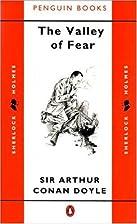 The Valley of Fear by Sir Arthur Conan Doyle