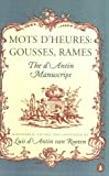 Van Rooten, Luis D&#39;Antin: Mots D&#39;Heures: Gousses, Rames  The D&#39;Antin Manuscript