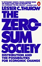 The zero-sum society : distribution and the…
