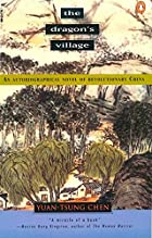 The Dragon's Village: An Autobiographical…