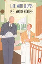 Life with Jeeves by P. G. Wodehouse