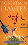Robertson Davies: The Rebel Angel