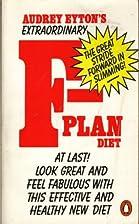 The F-Plan Diet by Audrey Eyton