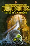 Cuddon, J. A.: The Penguin Book of Horror Stories