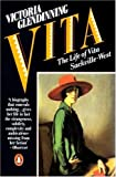 Victoria Glendinning: Vita: The Life of Vita Sackville-West