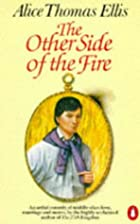 The Other Side of the Fire by Alice Thomas…