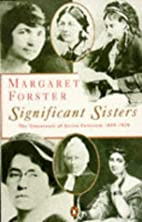 Significant Sisters by Margaret Forster