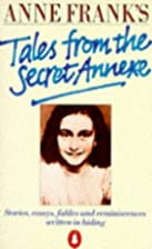 Anne Frank's Tales from the Secret Annexe -…