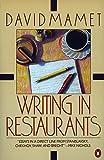 Mamet, David: Writing in Restaurants