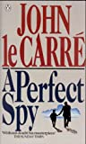Le Carr&eacute;, John: A Perfect Spy : A Novel