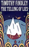 Findley, Timothy: Telling of Lies: A Mystery