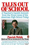 Welsh, Patrick: Tales Out of School: A Teacher's Candid Account from the Front Lines of the American High School Today