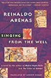 Arenas, Reinaldo: Singing from the Well (King Penguin)