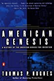 Hughes, Thomas: American Genesis: A Century of Invention and Technological Enthusiasm