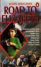 Road to Elizabeth by John Ridgway