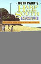 The Harp in the South Novels by Ruth Park
