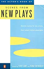 The Actor's Book of Scenes from New Plays:…