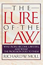 The Lure of the Law: Why People Become…