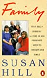 Hill, Susan: Family
