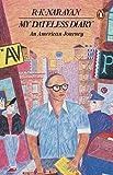 Narayan, R. K.: My Dateless Diary: An American Journey