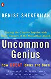 Shekerjian, Denise G.: Uncommon Genius: How Great Ideas Are Born