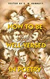 Parrott, E.O.: How to Be Well-Versed in Poetry