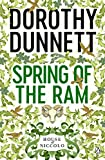 DOROTHY DUNNETT: The Spring of the Ram (The House of Niccolo, Book 2)