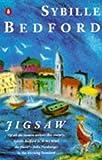Bedford, Sybille: Jigsaw: An Unsentimental Education: A Biographical Novel
