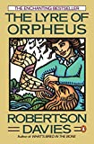 Davies, Robertson: The Lyre of Orpheus