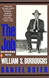 Burroughs, William S.: The Job: Interviews with William S. Burroughs