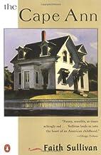 The Cape Ann (Contemporary American Fiction)…