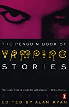 The Penguin Book of Vampire Stories by Alan…