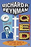 Feynman, Richard P.: Q.E.D.: The Strange Theory of Light and Matter (Penguin Press Science)
