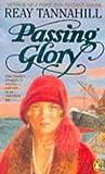 Reay Tannahill: Passing Glory