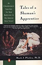 Tales of a Shaman's Apprentice: An…