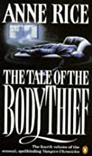 The Tale of the Body Thief (Vampire…