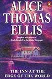 Alice Thomas Ellis: The Inn at the Edge of the World