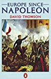 Thomson, David: Europe Since Napoleon