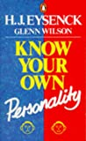 Eysenck, H. J.: Know Your Own Personality (Penguin psychology)