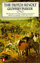 The Dutch Revolt: Revised Edition by…