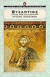 Runciman, Steven: Byzantine Style (Style and Civilization)
