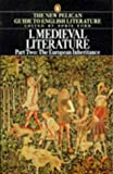 Ford, Boris: Medieval Literature: The European Inheritance  Volume One Part Two of the New Pelican Guide to English Literature