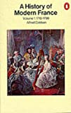Alfred Cobban: A History of Modern France: Volume 1: Old Regime and Revolution 1715-1799 (Penguin History)