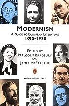 Modernism: A Guide to European Literature…