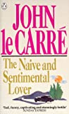 Le Carr&eacute;, John: The Naive and Sentimental Lover