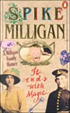 It Ends With Magic: A Milligan Family Story…
