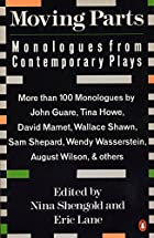 Moving Parts: Monologues from Contemporary…